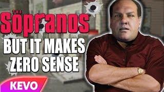 The Sopranos game but it makes zero sense