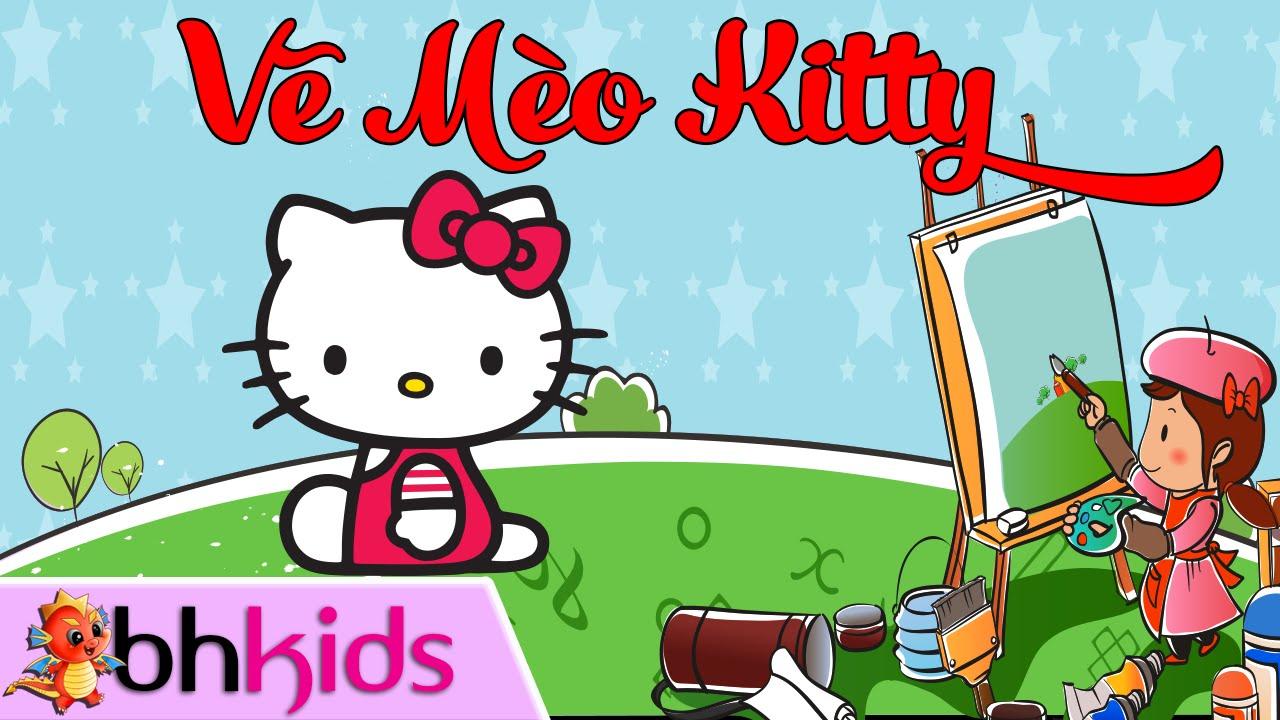 Hướng Dẫn Vẽ Mèo Hello Kitty - Tập Vẽ Nhân Vật Hoạt Hình Nhanh Nhất