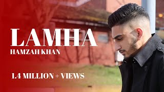 LAMHA | Hamzah Khan | Official Video 2019