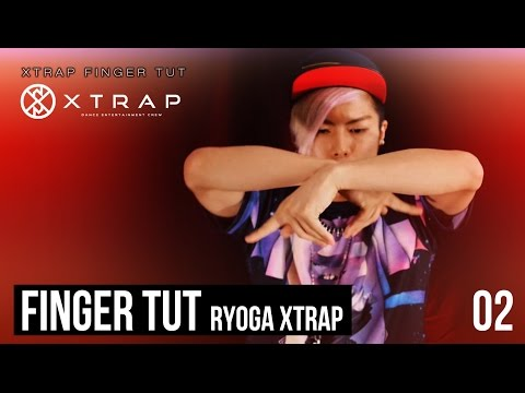 Finger tutting|Finger tutting Metamorphosis|フィンガータット RYOGA from XTRAP