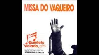 Quinteto Violado - CD COMPLETO - Missa do Vaqueiro