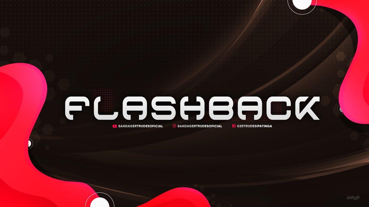 Download Flashback   Banda Gertrudes