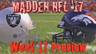 Madden 17 NFL Oakland Raiders Vs. Denver Broncos Simulation Preview