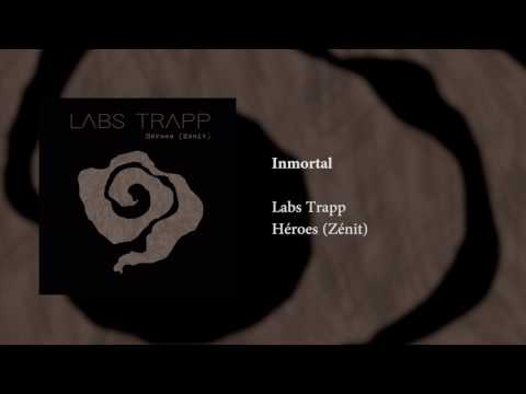 Labs Trapp - Inmortal