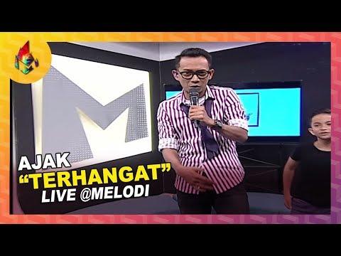 Free Download Terhangat - Ajak    Melodi (2019) Mp3 dan Mp4
