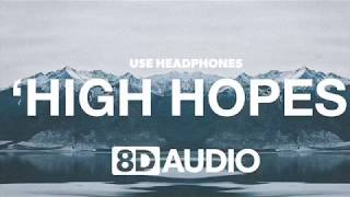 HighHopes-Panic at the disco (8D Audio)