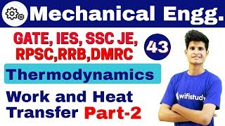 12:00 PM Mechanical by Neeraj Sir | Basic of Thermodynamics | Work and Heat Transfer Part 2