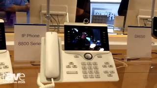 infocomm 2015 cisco s vivek yadav shows off the 8865 and 8845 ip phone endpoints