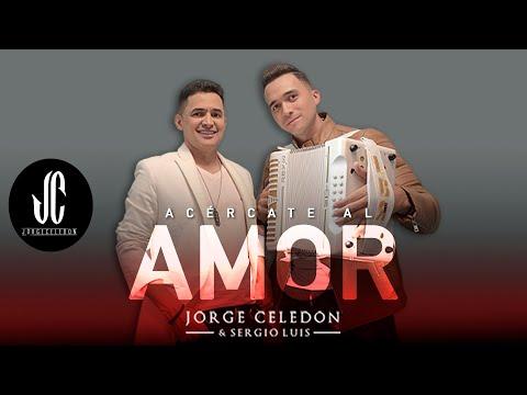 Jorge Celedón y Sergio Luis - Acércate al amor I Video oficial