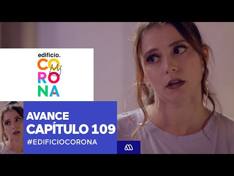 Download EdificioCorona / Avance capítulo 109 / Mega