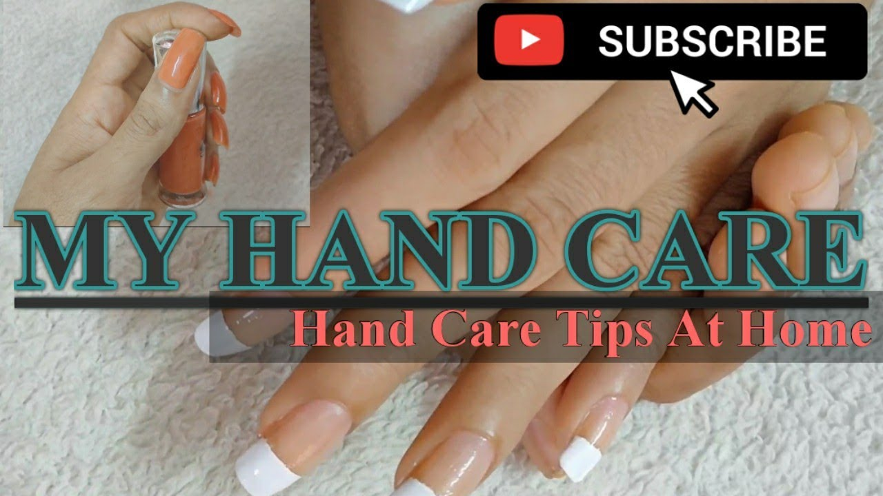 My Hand Care-Easy Tips at Home -comeon girls #beauty#products#care