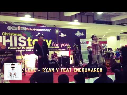 RYAN V feat ENDRUMARCH - LORD GIVES ME LOVE Mp3