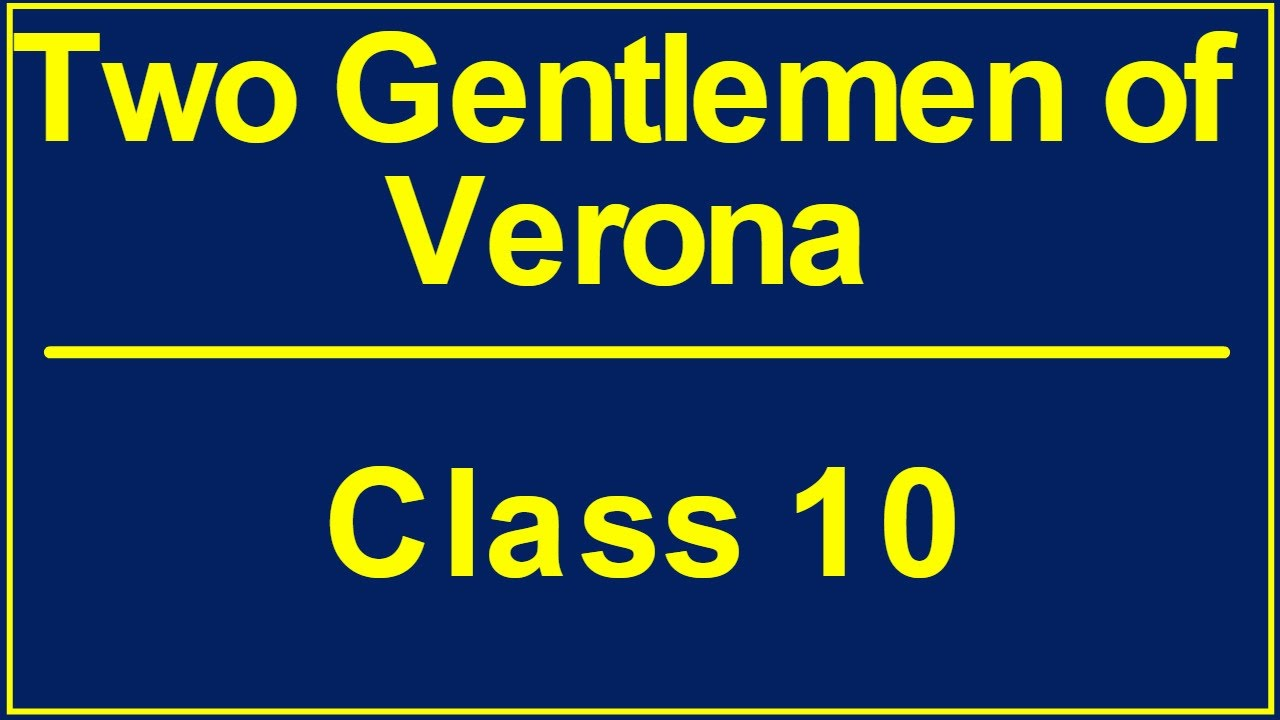 a j cronin s two gentleman of verona Two gentlemen of verona (by aj cronin) 1)what had happened to the parents and the house of nicola and jacopo ans- nicola and jacopo had lost their mother earlier only.
