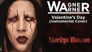 Marilyn Manson - Valentine's Day (Instrumental cover)