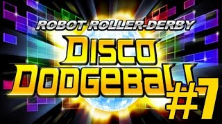 The FGN Crew Plays: Robot Roller Derby Disco Dodgeball #7 - Close Game (PC)