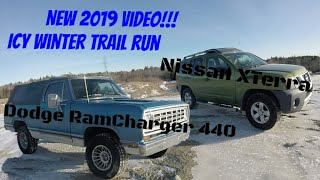 2019 NEW VIDEO!! 1975 Dodge RamCharger SE 440 4spd & 2012 Nissan XTerra vs Icy Hill of Terror!