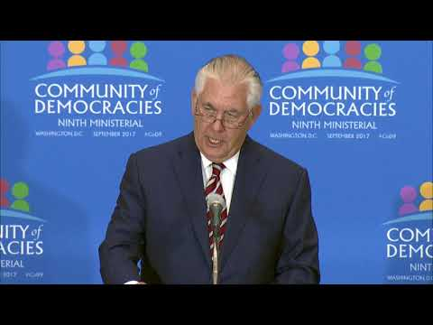 Secretary Tillerson's Remarks at the Community of Democracies