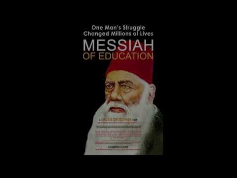 Sir Syed Ahmed Khan:Messiah of Education, Film Intro 2