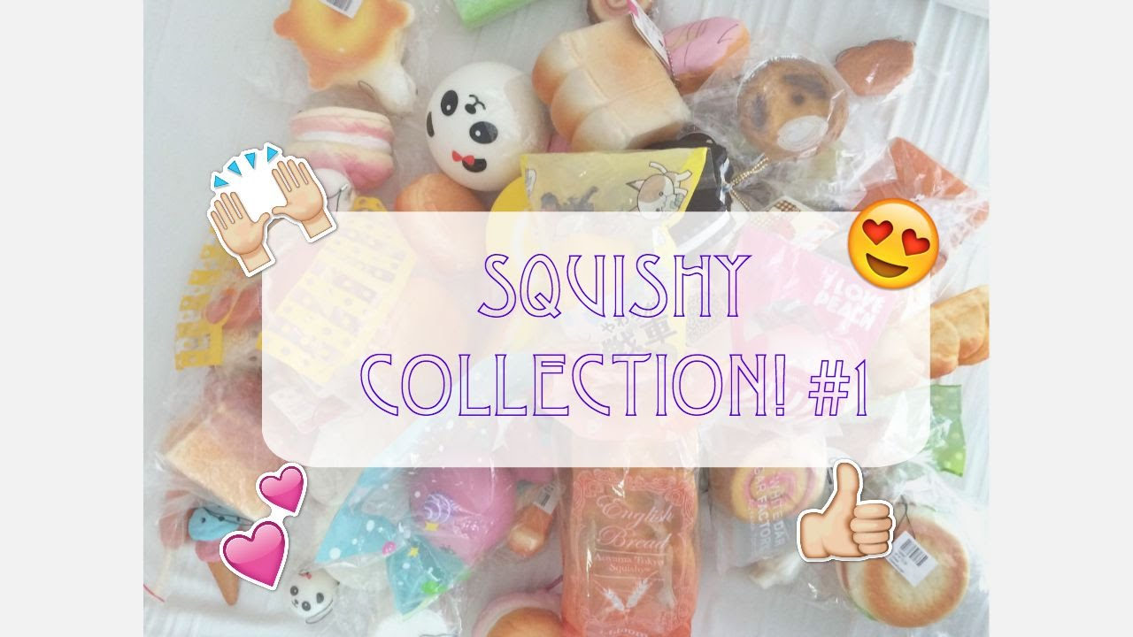 My Squishy Collection 2015 : SQUISHY COLLECTION #1 - YouTube