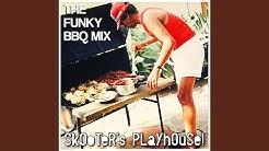 The Funky B.B.Q. Mix