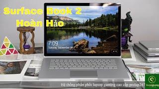 Trên tay và đánh giá Surface Book 2 - Cải tiến hớn , cấu hình mạnh hơn