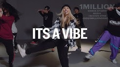 2 Chainz - It's A Vibe / Isabelle Choreography
