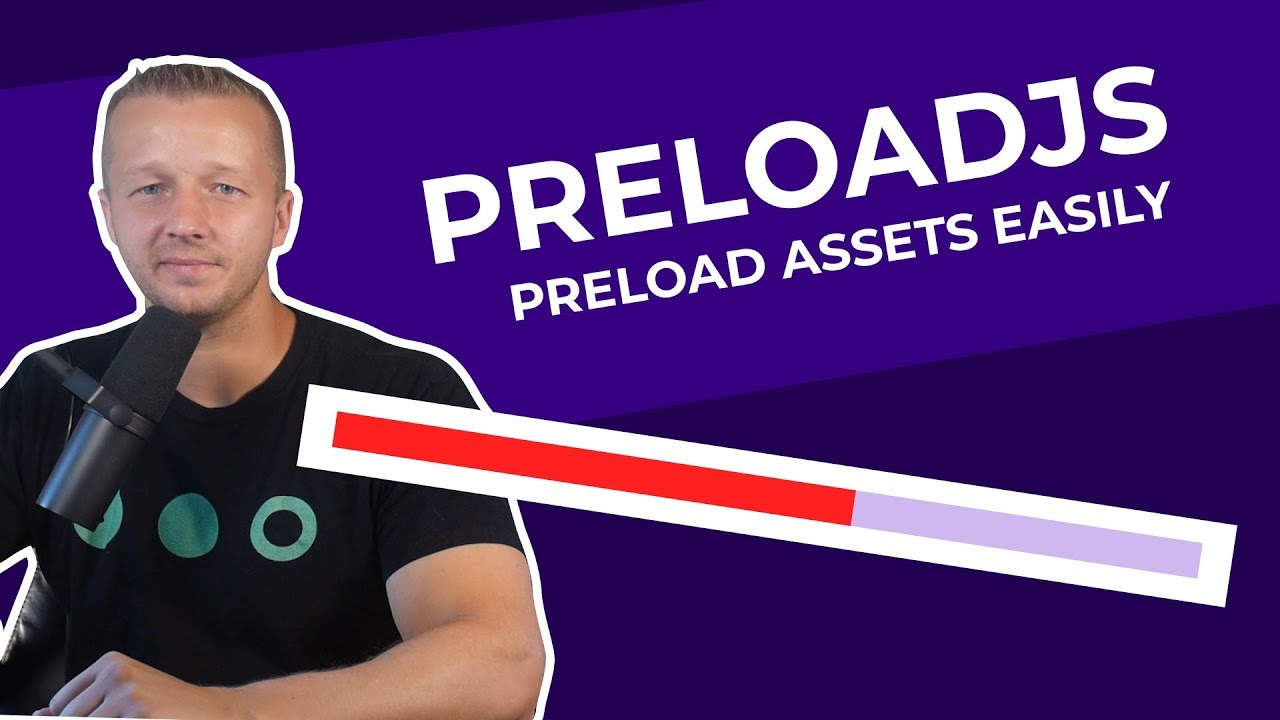 PreloadJS - Preloading Content with Progress Bars