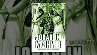 Johar In Kashmir | Mumtaz Begum, Rajan Haksar, I.S. Johar | Hindi Bollywood Full Movie