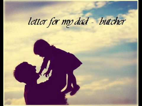 Letter for my dad - Butcher