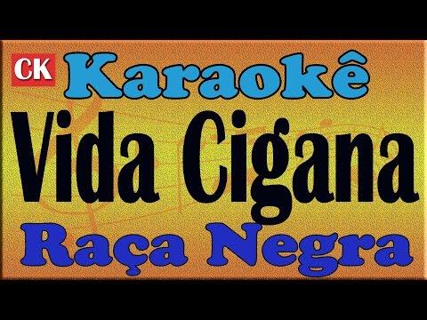 Raça Negra Vida Cigana Karaoke
