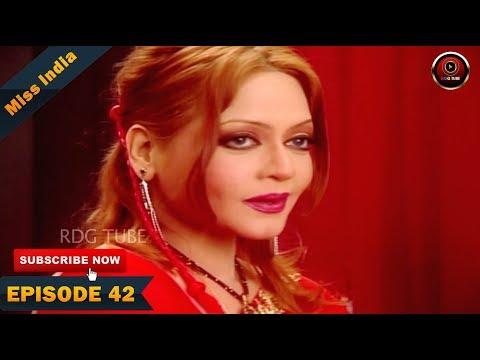 MISS INDIA TV SERIAL EPISODE 42 | SHILPA SHINDE | PAKHI HEGDE | DD National