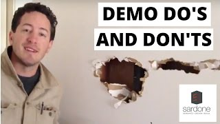 Demo Do's and Don'ts | Sardone Construction