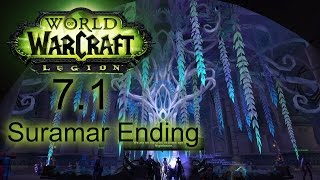 World of Warcraft: Legion - Storyline of Suramar 7.1 ENDING - 1080p 60fps - No commentary