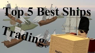 top 5 Best Trade Ships - ROBLOX Tradelands