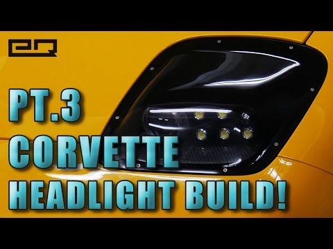 Custom Corvette Headlight Build: Part 3