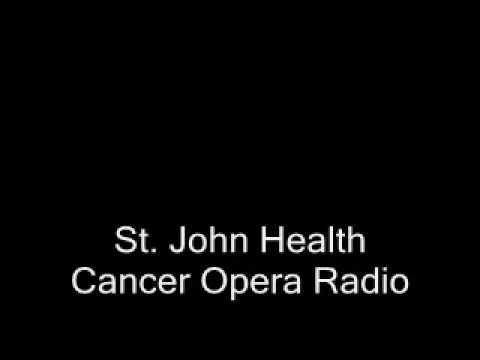 St. John Health - Cancer Opera Radio