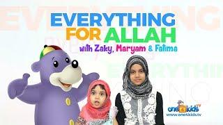 Everything Song with Zaky, Maryam & Fatima