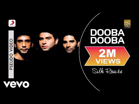 Dooba Dooba - Silk Route | Official Hindi Pop Song