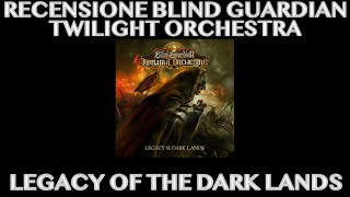 Baixar Recensione Blind Guardian Twilight Orchestra - Legacy Of The Dark Lands - NEW ALBUM!