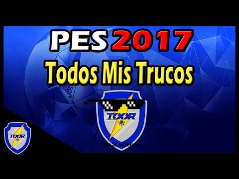 PES 2017   Tutorial   Todos Mis Trucos! (mando En 2.0)   Toor_89