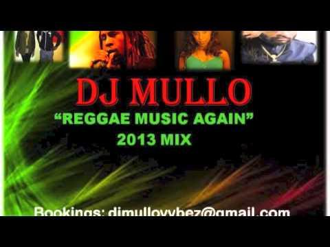 2013 Reggae Mix Dj Mullo