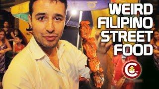EP 02: Chicken Heads, Intestines and Blood - Weird Filipino Street Foods
