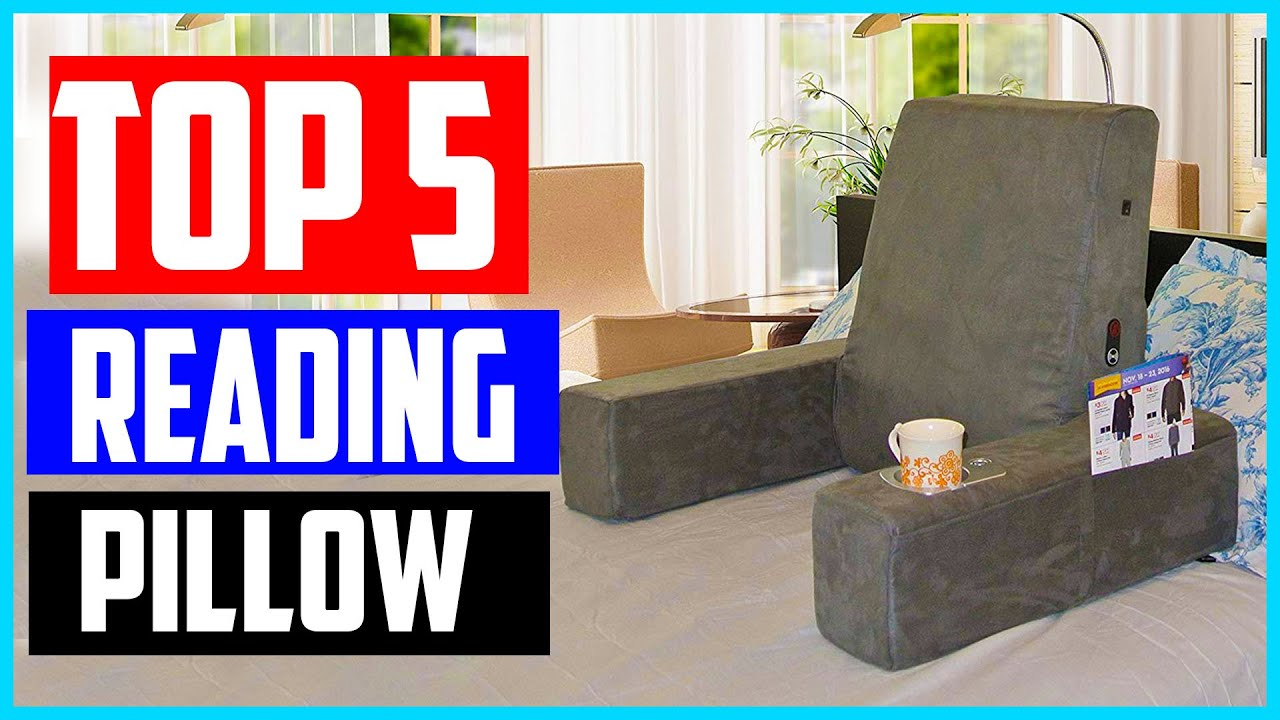 top 5 best reading pillows in 2020