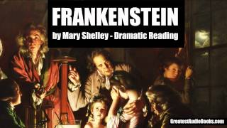 FRANKENSTEIN by Mary Shelley (Dramatic Reading) - FULL AudioBook   Greatest AudioBooks