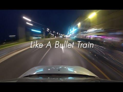 Like A Bullet Train