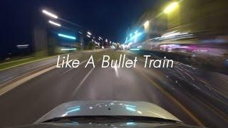 Like A Bullet Train Thumbnail