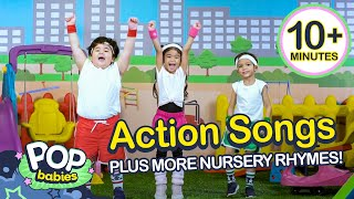 Action Songs + More Nursery Rhymes | Non - Stop Compilation | Pop Babies