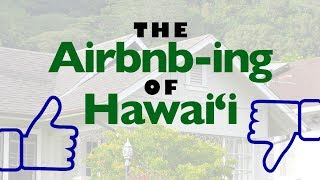 INSIGHTS ON PBS HAWAI'I: The Airbnb-ing of Hawai'i | Program