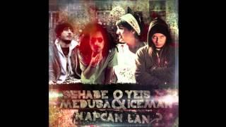 Sehabe & Medusa & Yeis Sensura & Iceman - Napcan Lan (2013)