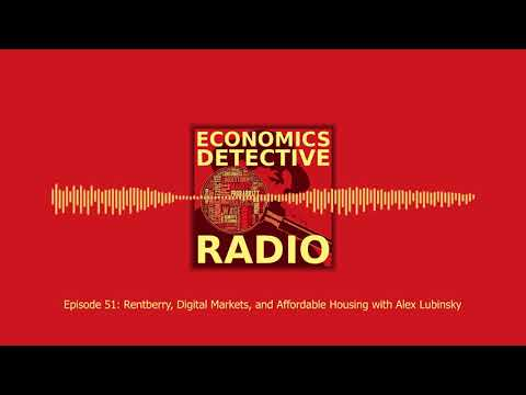 Rentberry, Digital Markets, and Affordable Housing with Alex Lubinsky